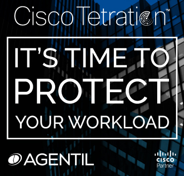 AGENTIL partners up with Cisco to create the Tetration workshops